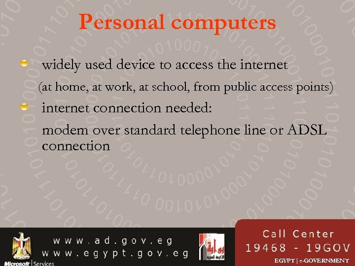Personal computers widely used device to access the internet (at home, at work, at