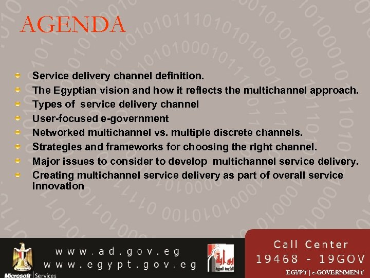 AGENDA Service delivery channel definition. The Egyptian vision and how it reflects the multichannel