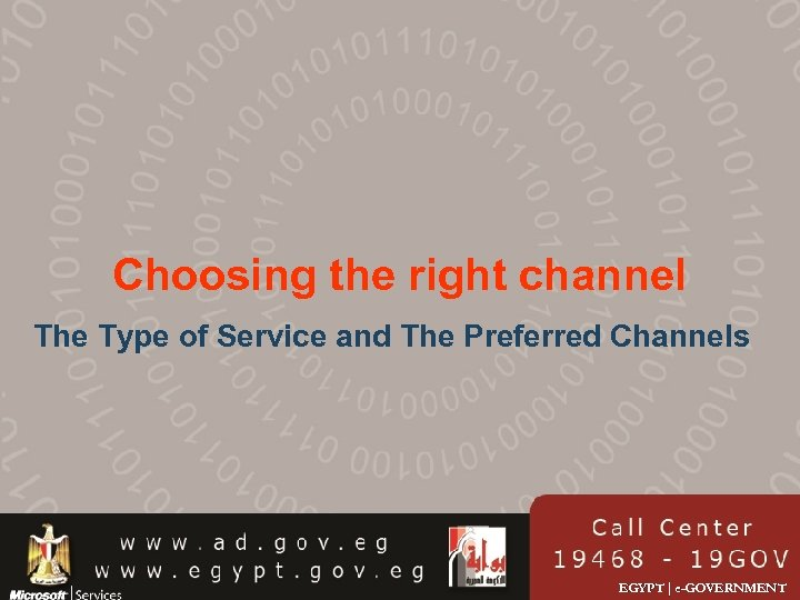Choosing the right channel The Type of Service and The Preferred Channels EGYPT |