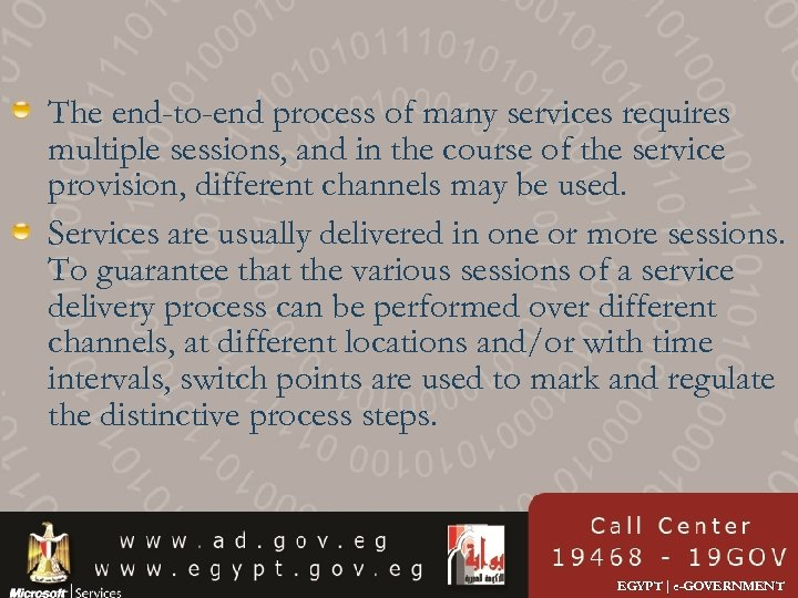 The end-to-end process of many services requires multiple sessions, and in the course of