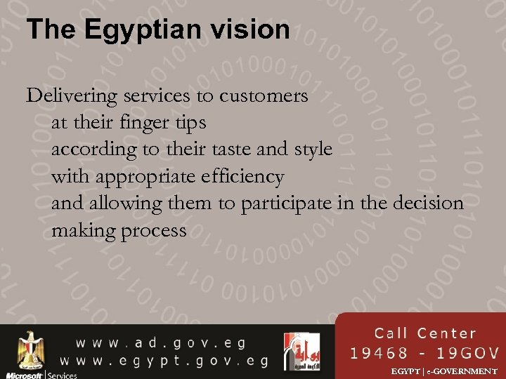 The Egyptian vision Delivering services to customers at their finger tips according to their