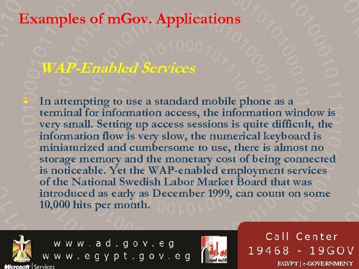 Examples of m. Gov. Applications WAP-Enabled Services In attempting to use a standard mobile
