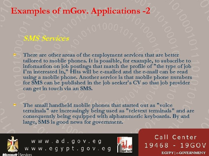 Examples of m. Gov. Applications -2 SMS Services There are other areas of the