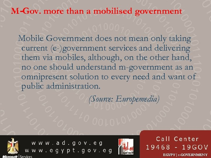 M-Gov. more than a mobilised government Mobile Government does not mean only taking current