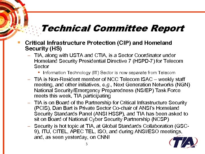 Technical Committee Report § Critical Infrastructure Protection (CIP) and Homeland Security (HS) – TIA,