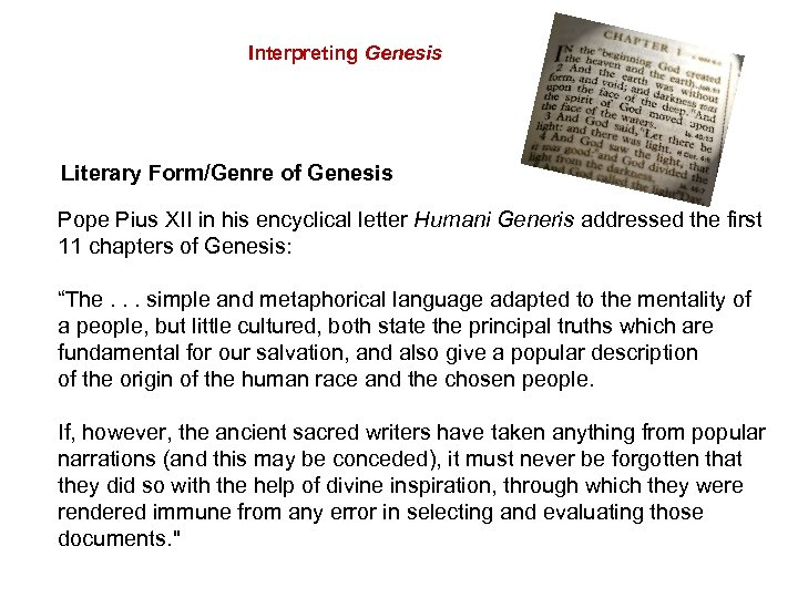 Interpreting Genesis Literary Form/Genre of Genesis Pope Pius XII in his encyclical letter Humani