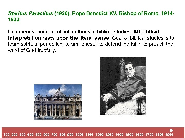 Spiritus Paraclitus (1920), Pope Benedict XV, Bishop of Rome, 19141922 Commends modern critical methods