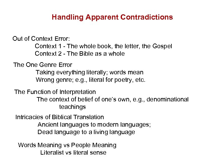 Handling Apparent Contradictions Out of Context Error: Context 1 - The whole book, the