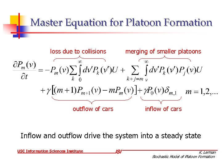 Master Equation for Platoon Formation loss due to collisions merging of smaller platoons outflow