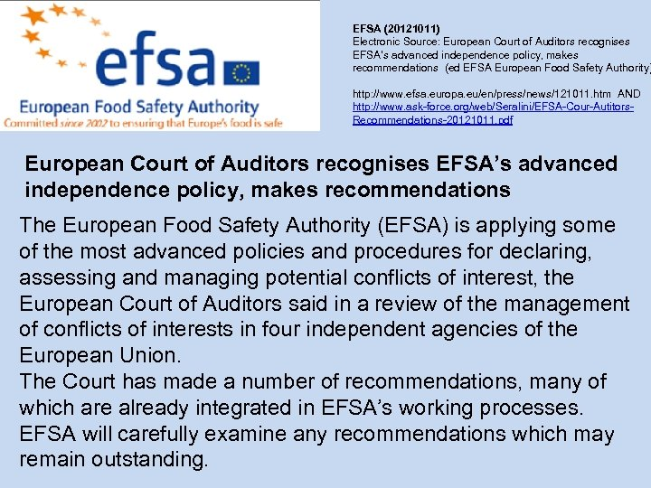 EFSA (20121011) Electronic Source: European Court of Auditors recognises EFSA's advanced independence policy, makes