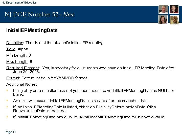 NJ Department of Education NJ DOE Number 52 - New Initial. IEPMeeting. Date Definition: