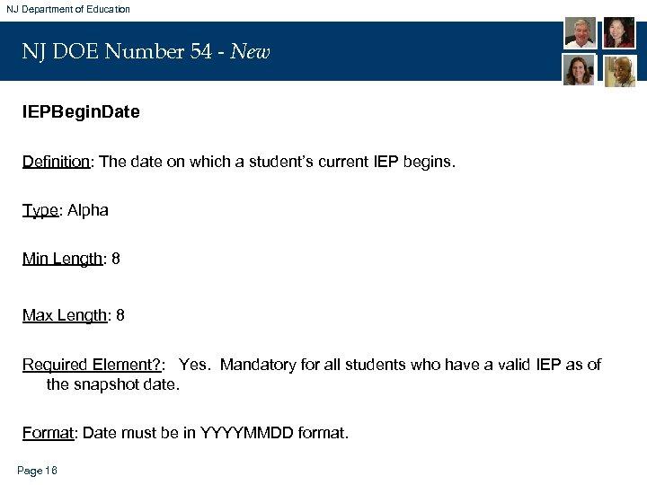 NJ Department of Education NJ DOE Number 54 - New IEPBegin. Date Definition: The