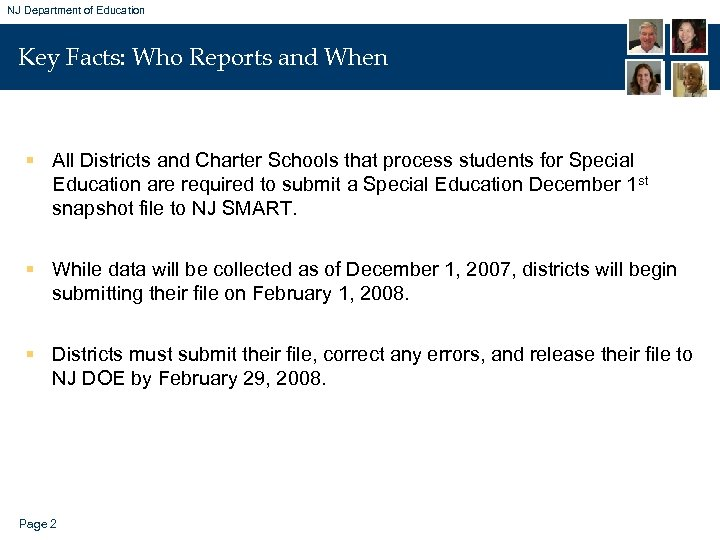 NJ Department of Education Key Facts: Who Reports and When § All Districts and