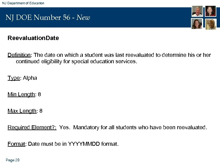 NJ Department of Education NJ DOE Number 56 - New Reevaluation. Date Definition: The