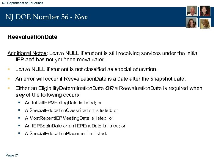 NJ Department of Education NJ DOE Number 56 - New Reevaluation. Date Additional Notes: