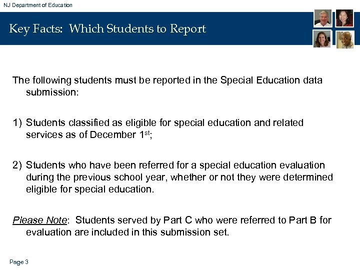 NJ Department of Education Key Facts: Which Students to Report The following students must