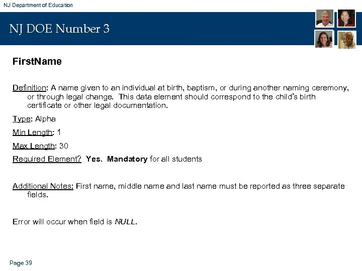 NJ Department of Education NJ DOE Number 3 First. Name Definition: A name given