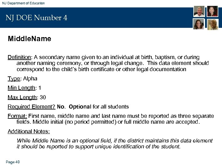 NJ Department of Education NJ DOE Number 4 Middle. Name Definition: A secondary name