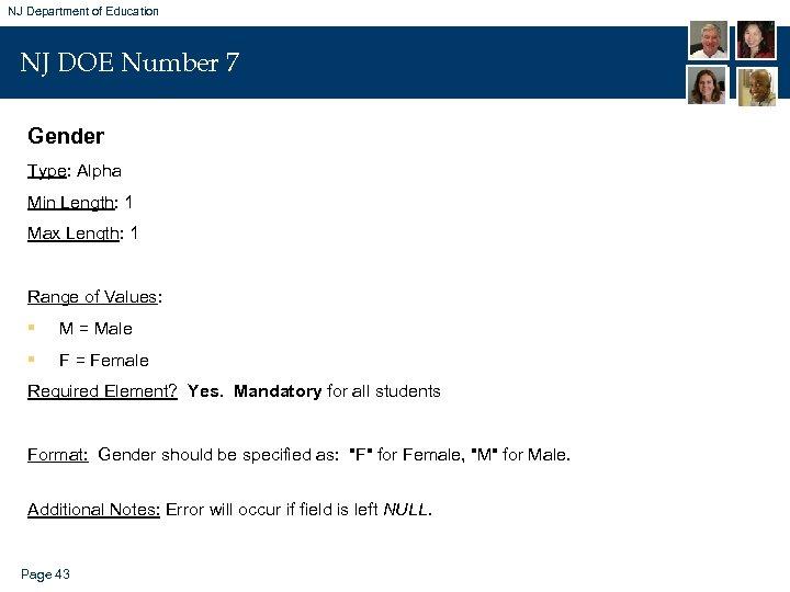 NJ Department of Education NJ DOE Number 7 Gender Type: Alpha Min Length: 1