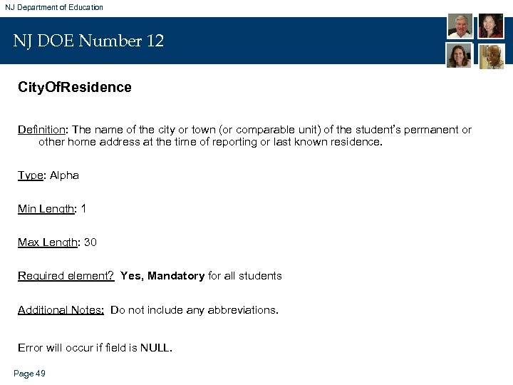 NJ Department of Education NJ DOE Number 12 City. Of. Residence Definition: The name