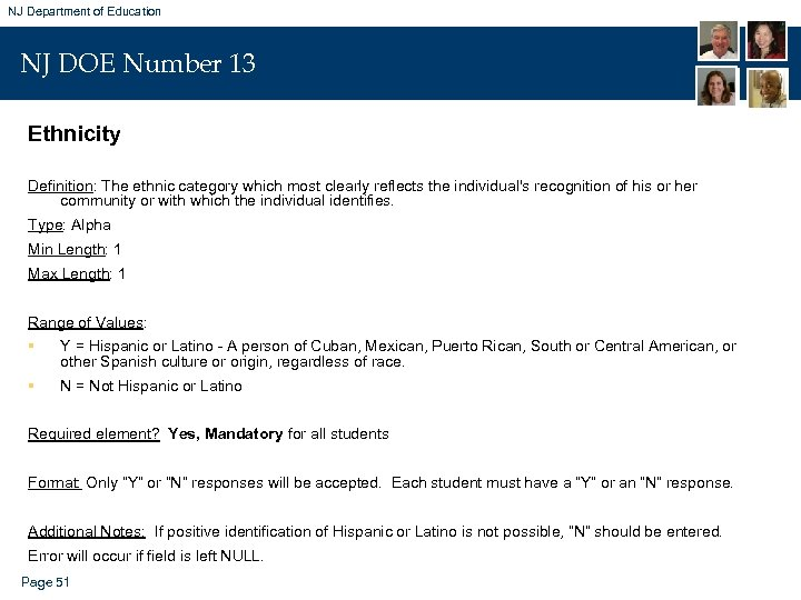 NJ Department of Education NJ DOE Number 13 Ethnicity Definition: The ethnic category which