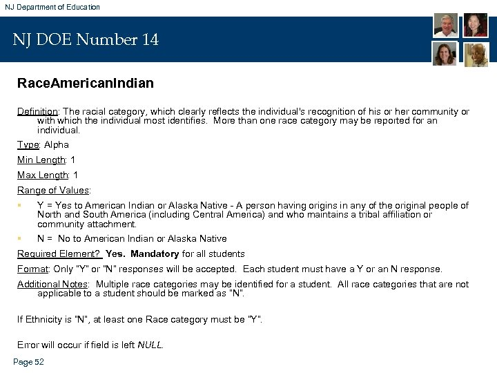 NJ Department of Education NJ DOE Number 14 Race. American. Indian Definition: The racial