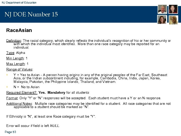 NJ Department of Education NJ DOE Number 15 Race. Asian Definition: The racial category,
