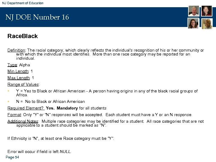 NJ Department of Education NJ DOE Number 16 Race. Black Definition: The racial category,