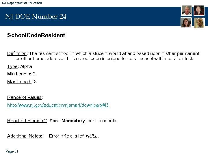 NJ Department of Education NJ DOE Number 24 School. Code. Resident Definition: The resident