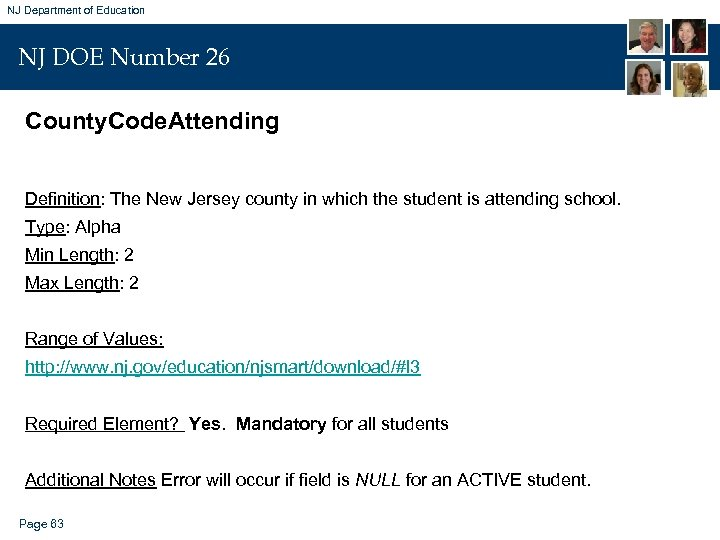 NJ Department of Education NJ DOE Number 26 County. Code. Attending Definition: The New