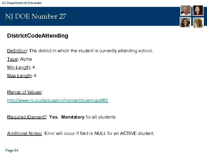 NJ Department of Education NJ DOE Number 27 District. Code. Attending Definition: The district