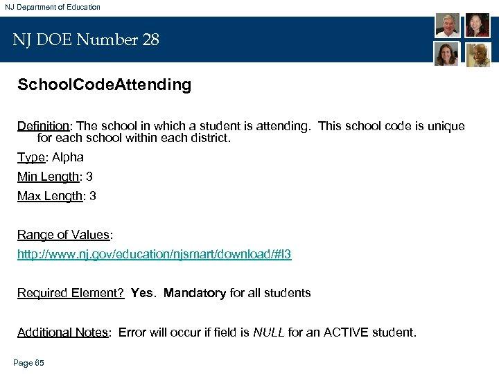 NJ Department of Education NJ DOE Number 28 School. Code. Attending Definition: The school