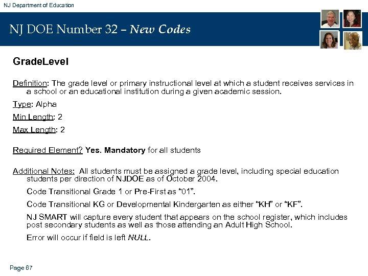NJ Department of Education NJ DOE Number 32 – New Codes Grade. Level Definition: