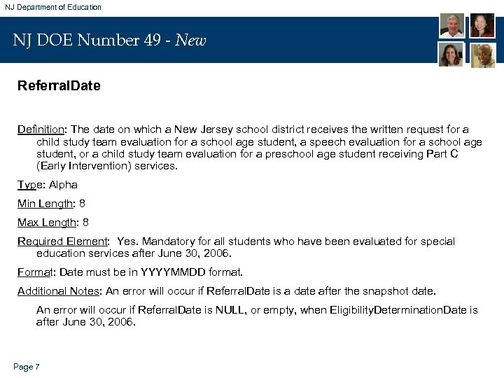 NJ Department of Education NJ DOE Number 49 - New Referral. Date Definition: The