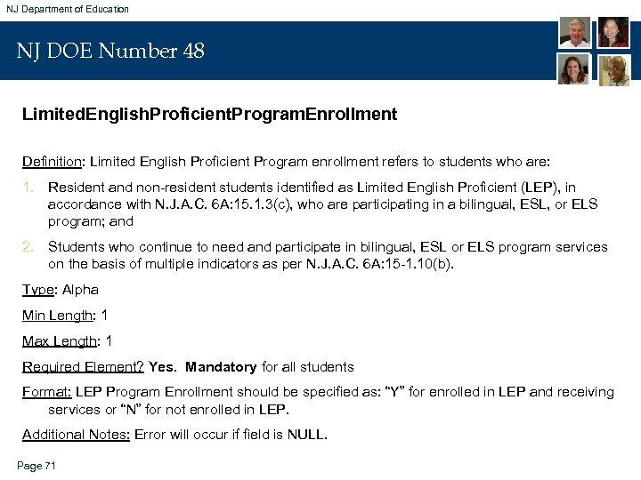 NJ Department of Education NJ DOE Number 48 Limited. English. Proficient. Program. Enrollment Definition: