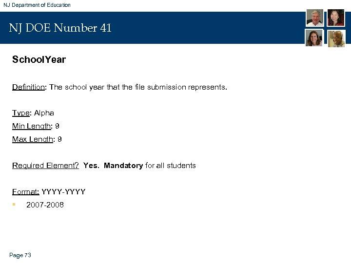 NJ Department of Education NJ DOE Number 41 School. Year Definition: The school year