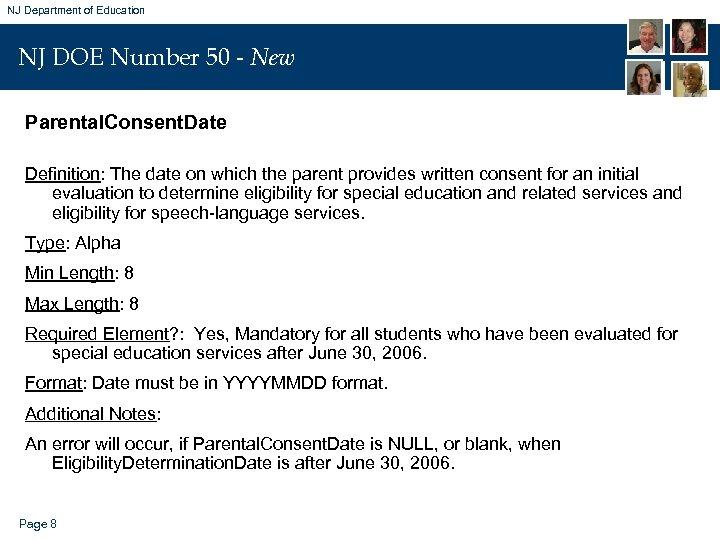NJ Department of Education NJ DOE Number 50 - New Parental. Consent. Date Definition: