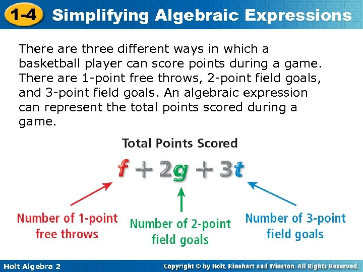 1 -4 Simplifying Algebraic Expressions There are three different ways in which a basketball