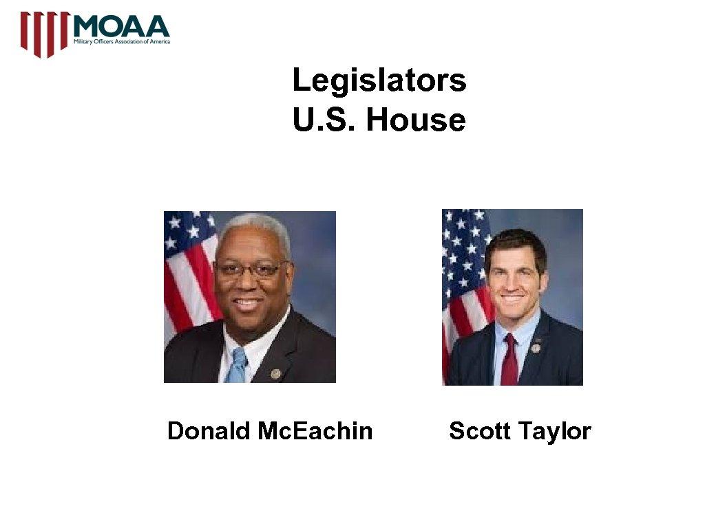 Legislators U. S. House Donald Mc. Eachin Scott Taylor