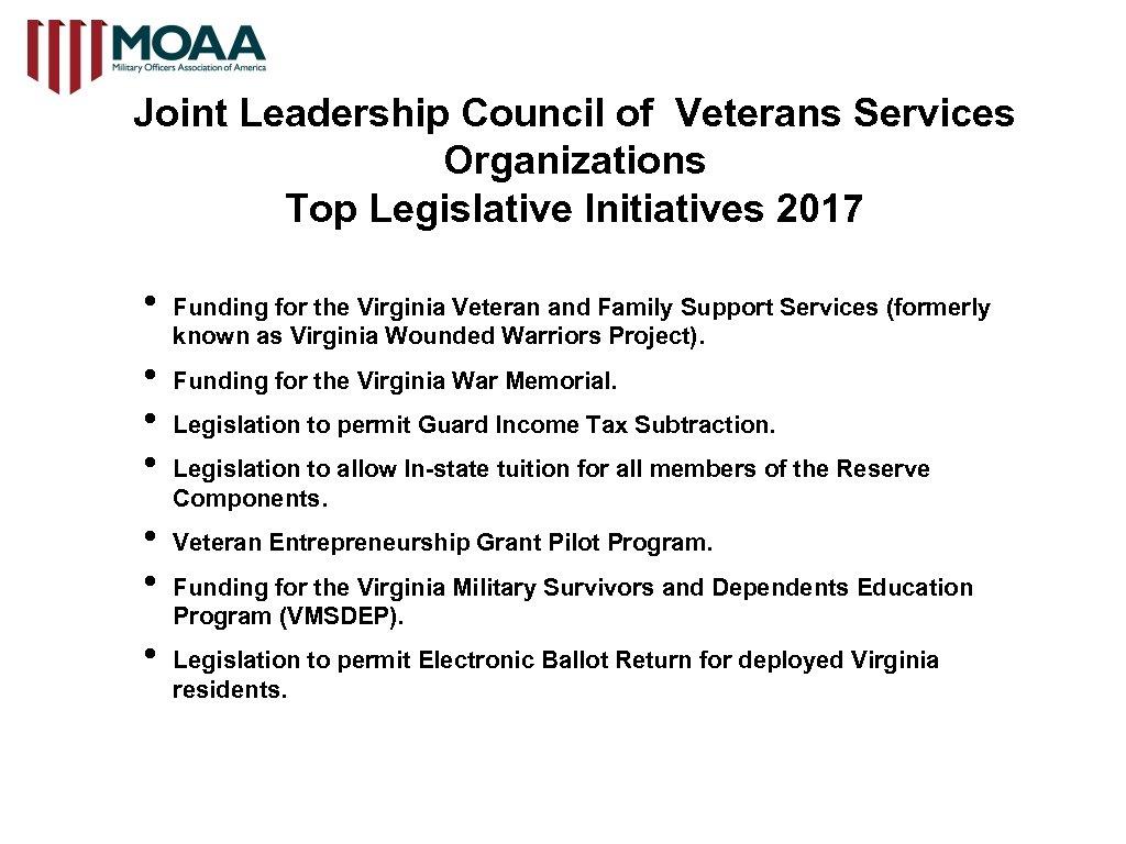 Joint Leadership Council of Veterans Services Organizations Top Legislative Initiatives 2017 • • Funding