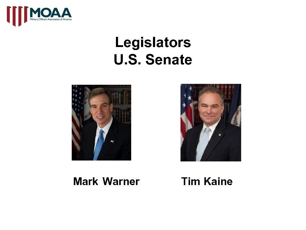 Legislators U. S. Senate Mark Warner Tim Kaine