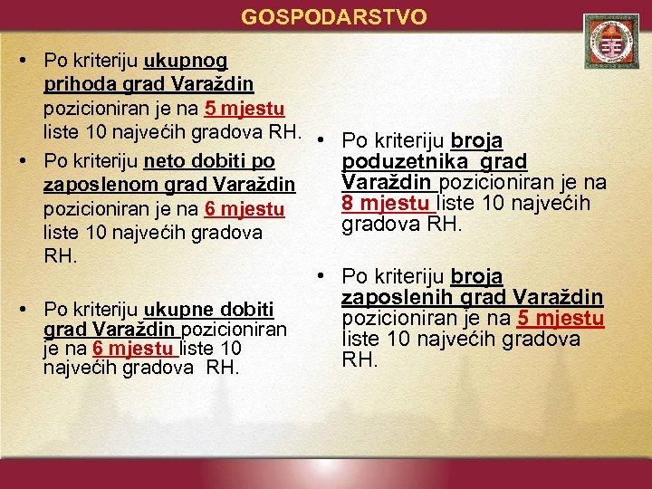 GOSPODARSTVO • Po kriteriju ukupnog prihoda grad Varaždin pozicioniran je na 5 mjestu liste