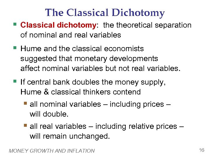 The Classical Dichotomy § Classical dichotomy: theoretical separation of nominal and real variables §
