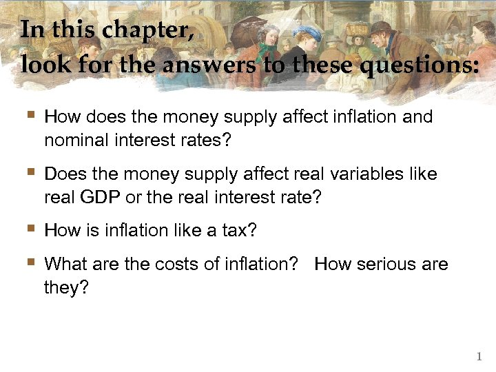 In this chapter, look for the answers to these questions: § How does the