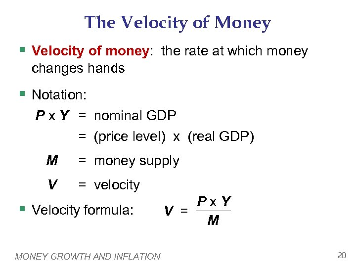 The Velocity of Money § Velocity of money: the rate at which money changes