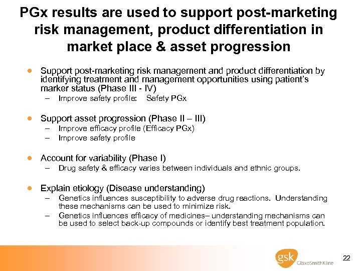 PGx results are used to support post-marketing risk management, product differentiation in market place
