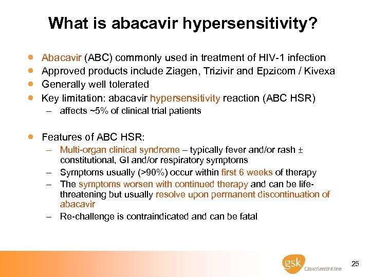 What is abacavir hypersensitivity? · · Abacavir (ABC) commonly used in treatment of HIV-1