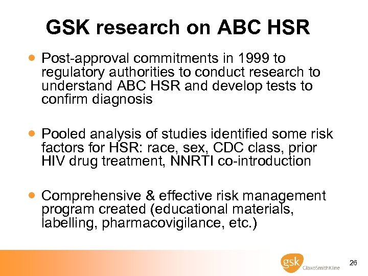 GSK research on ABC HSR · Post-approval commitments in 1999 to regulatory authorities to