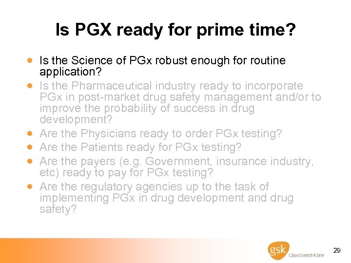 Is PGX ready for prime time? · Is the Science of PGx robust enough