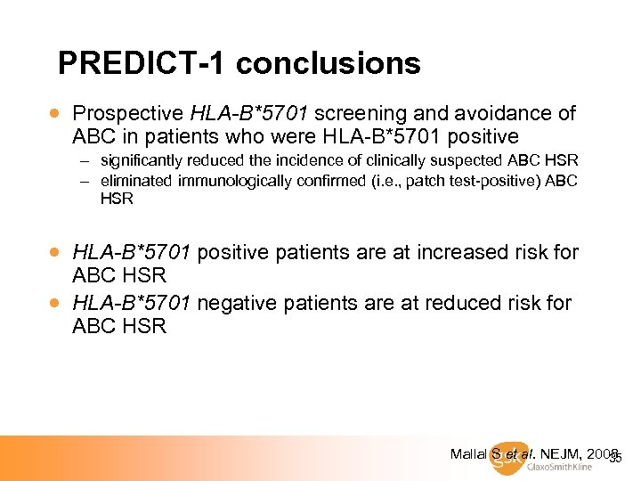 PREDICT-1 conclusions · Prospective HLA-B*5701 screening and avoidance of ABC in patients who were